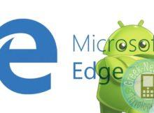 Τώρα το Edge της Microsoft διαθέσιμο και συσκευές Android: Κατεβάστε το δωρεάν!